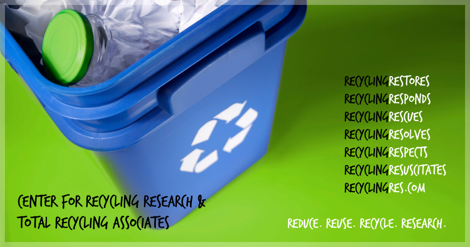 Reduce. Reuse. Recycle. Research.